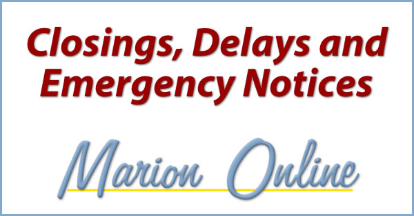 Closings, Delays, and Emergency Notices - Marion Online